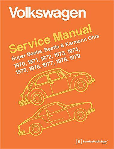 Volkswagen Service Manual Super Beetle Beetle Karmann Https Www Amazon Com Dp 0837616239 Ref Cm Sw R Pi Dp X Zmtlzbpfyv Karmann Ghia Volkswagen Beetle