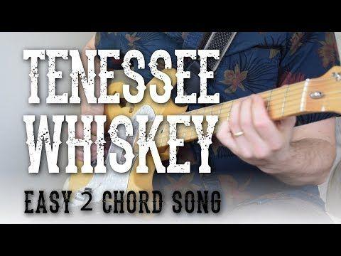 Tennessee Whiskey - Easy 2 Chord Song! - Rhythm + Lead Guitar ...