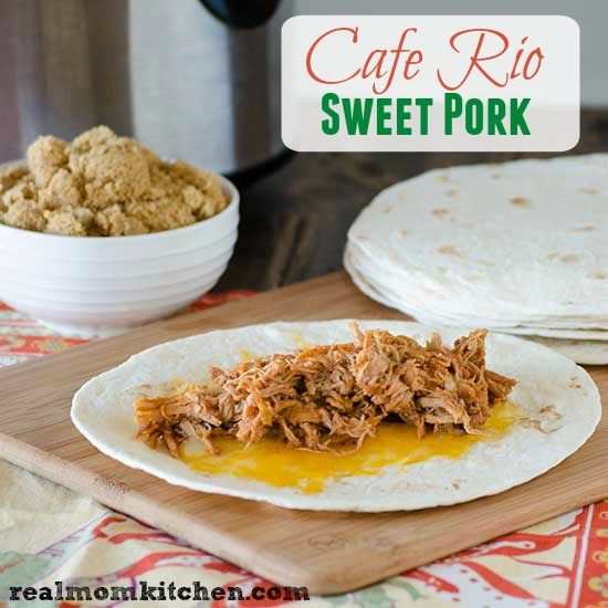 Laura's Version of Cafe Rio Sweet Pork | Real Mom Kitchen ...