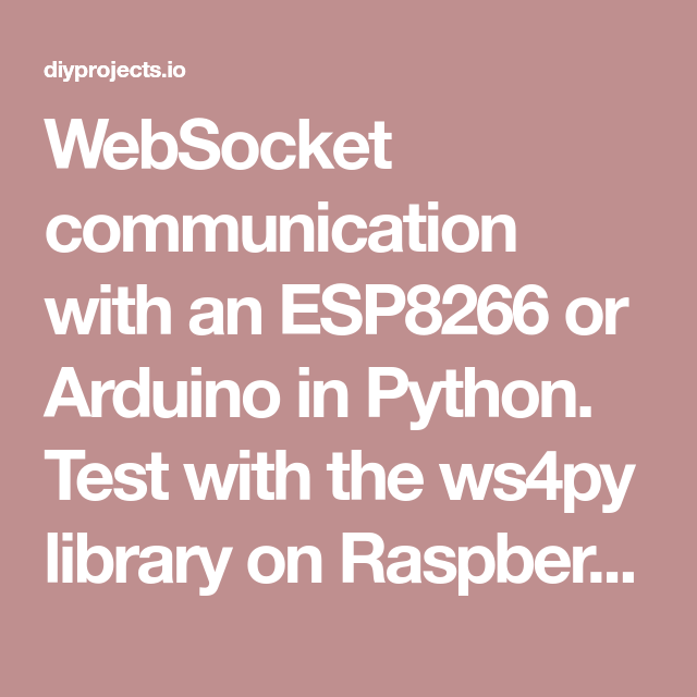 WebSocket communication with an ESP8266 or Arduino in Python