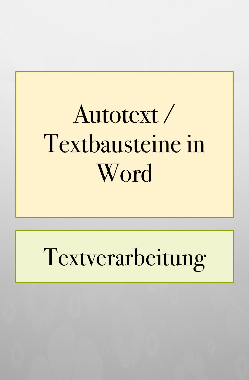 Photo of Word Tipps: Textbausteine