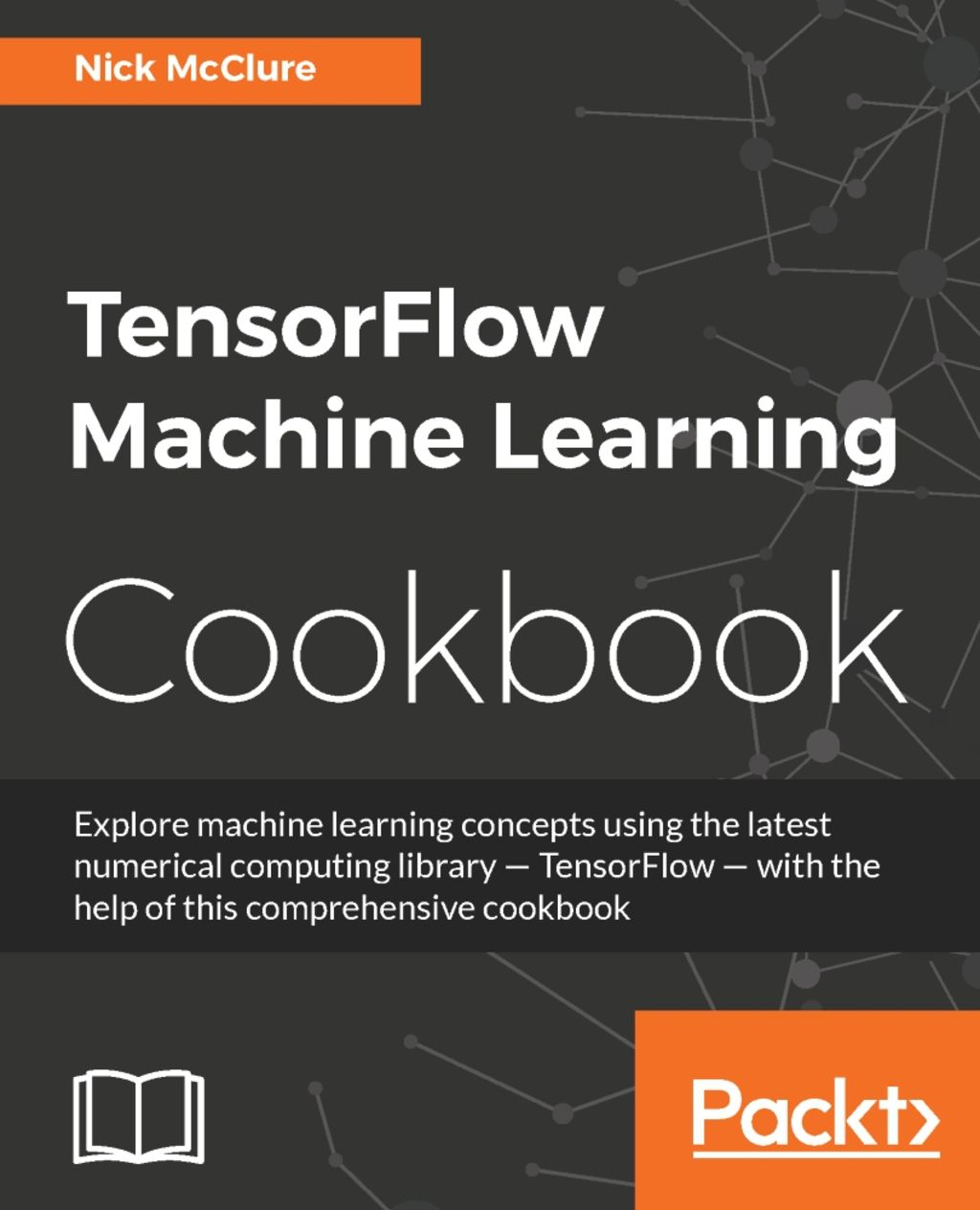 Tensorflow Machine Learning Cookbook Ebook Machine Learning
