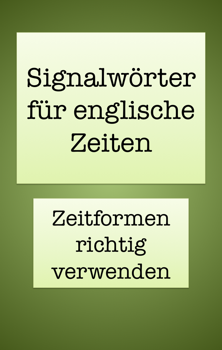 Englisch lernen: Grammatik - Verwendung der Zeiten