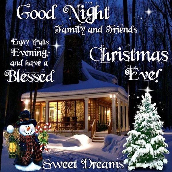 Happy Christmas Eve Christmas Eve Quotes Good Night Greetings Good Night Blessings