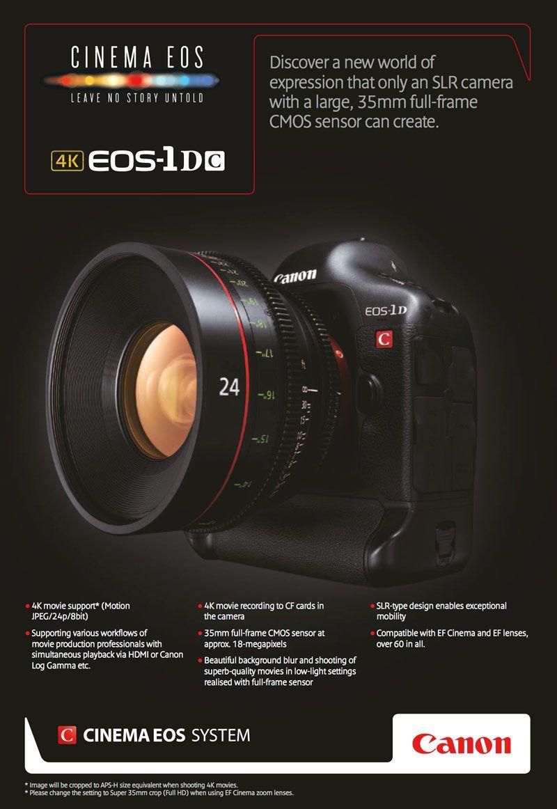 The Canon Eos 1d C 4k Dream Hdslr Cinema5d Full Frame Sensor Eos Dslr Camera