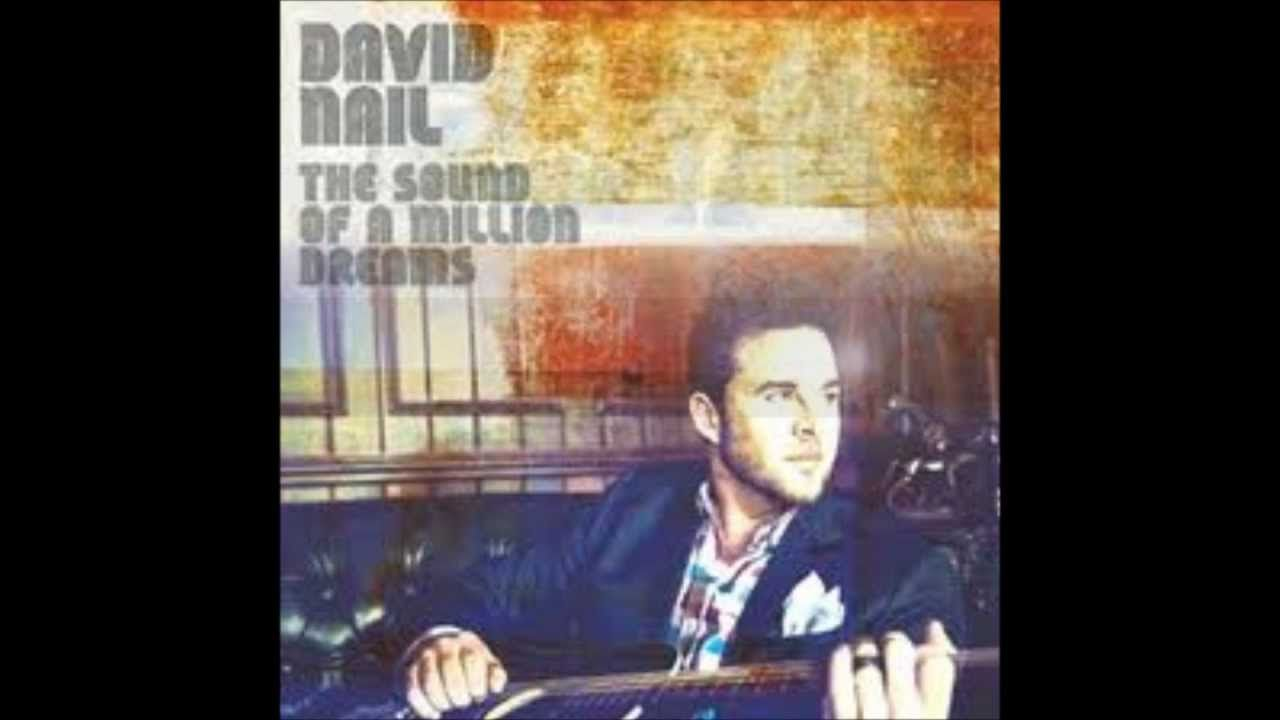 David Nail, \'The Sound of a Million Dreams\' | Country Songs ...