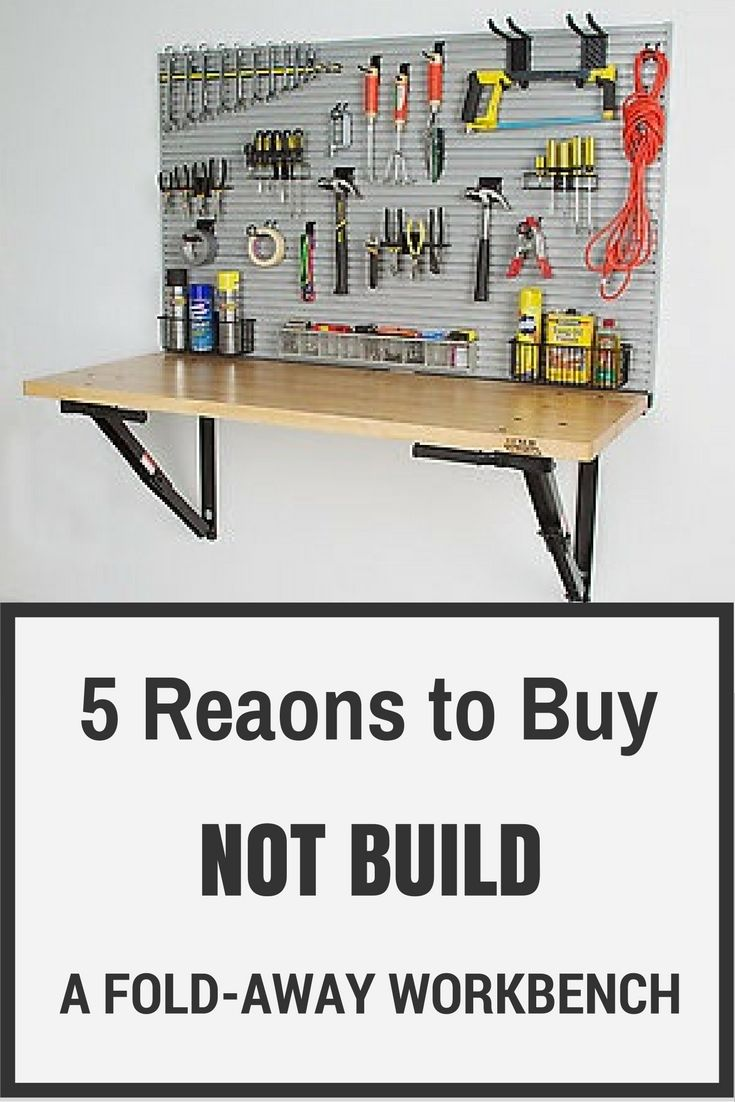 5 Reasons To Buy And Not Build Your Own Diy Workbench Garage