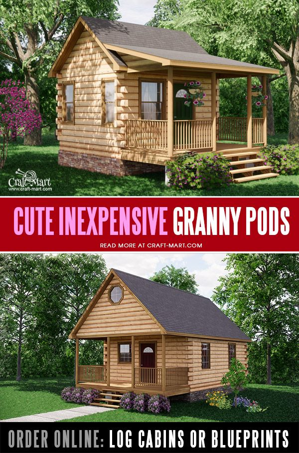 Cutest Granny pods inexpensive log cabins