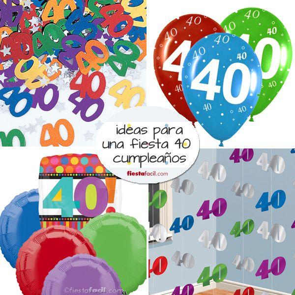 Ideas para la fiesta 40 cumplea os en - Ideas para cumpleanos adulto ...