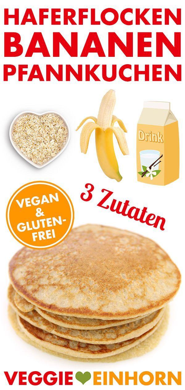 Vegane Haferflocken-Bananen-Pfannkuchen #glutenfreebreakfasts