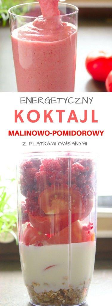 Energetyczny koktajl malinowo-pomidorowy z płatkami owsianymi | Słodkie Gotowanie