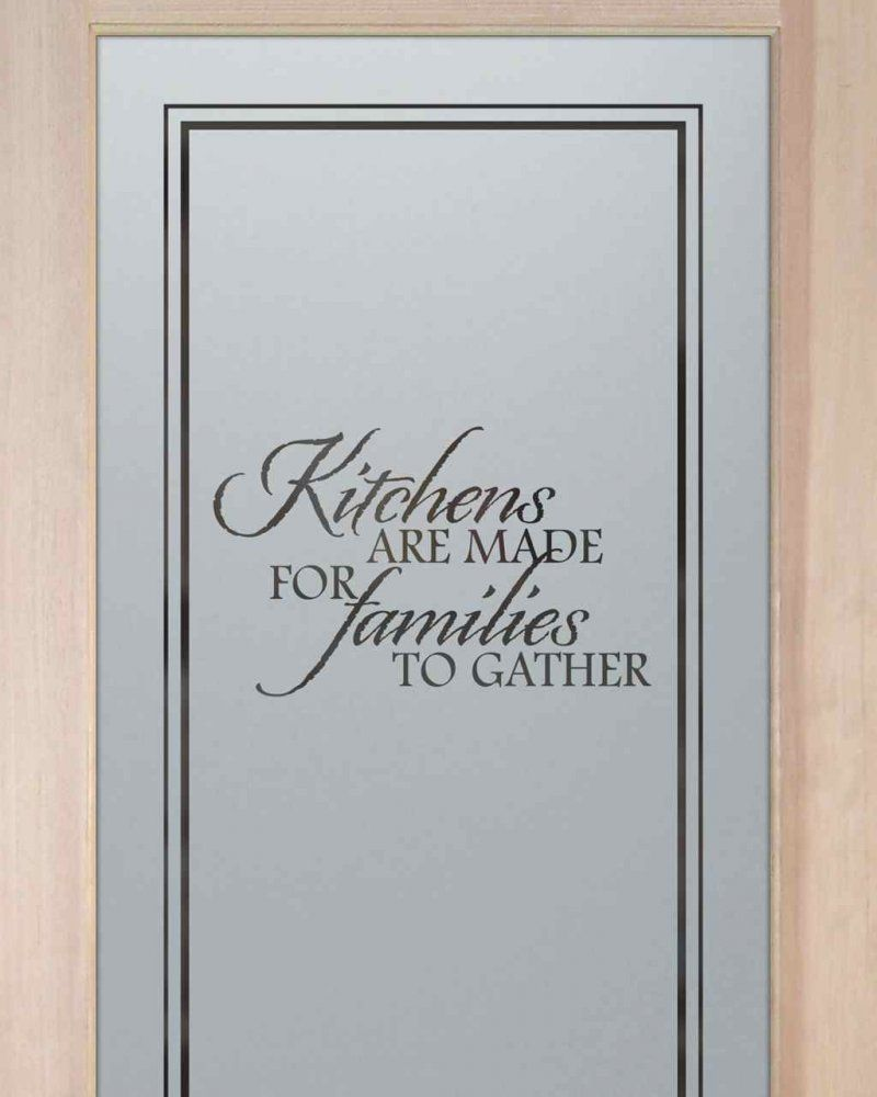 Kitchen Pantry Doors Etched Glass Door With Custom Classic Design Customize Your Wood Type Border And Font Style To Decor
