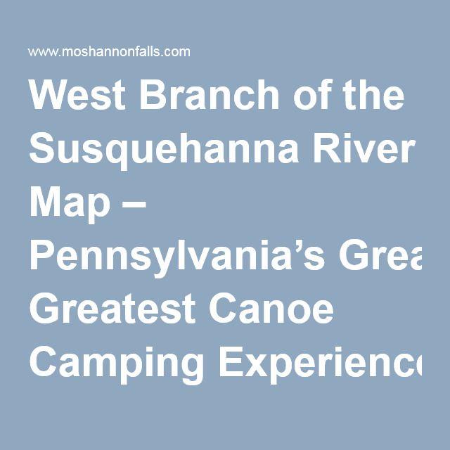Kayaking The Susquehanna River Maps on delaware river fishing maps, sayre athens history maps, kayaking potomac river maps,