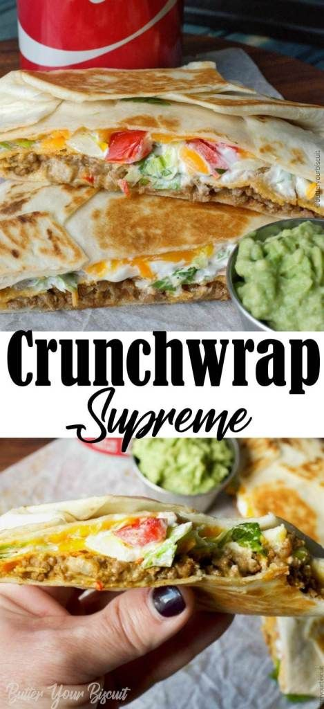 Spicy Beef Crunchwrap Supreme- Butter Your Biscuit
