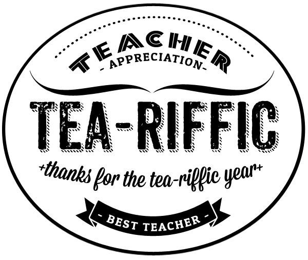 Free Printable cup label for a tea loving teacher for #