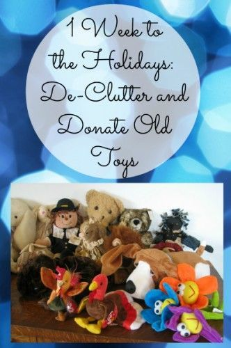 1 week to the holidays de clutter and donate old toys organize 1 week to the holidays de clutter and donate old toys organize 365 m4hsunfo