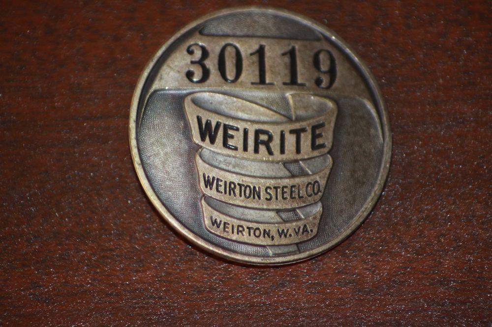 Vintage WEIRITE WEIRTON STEEL CO WV Employee ID Badge Pin 30119 WEST  VIRGINIA