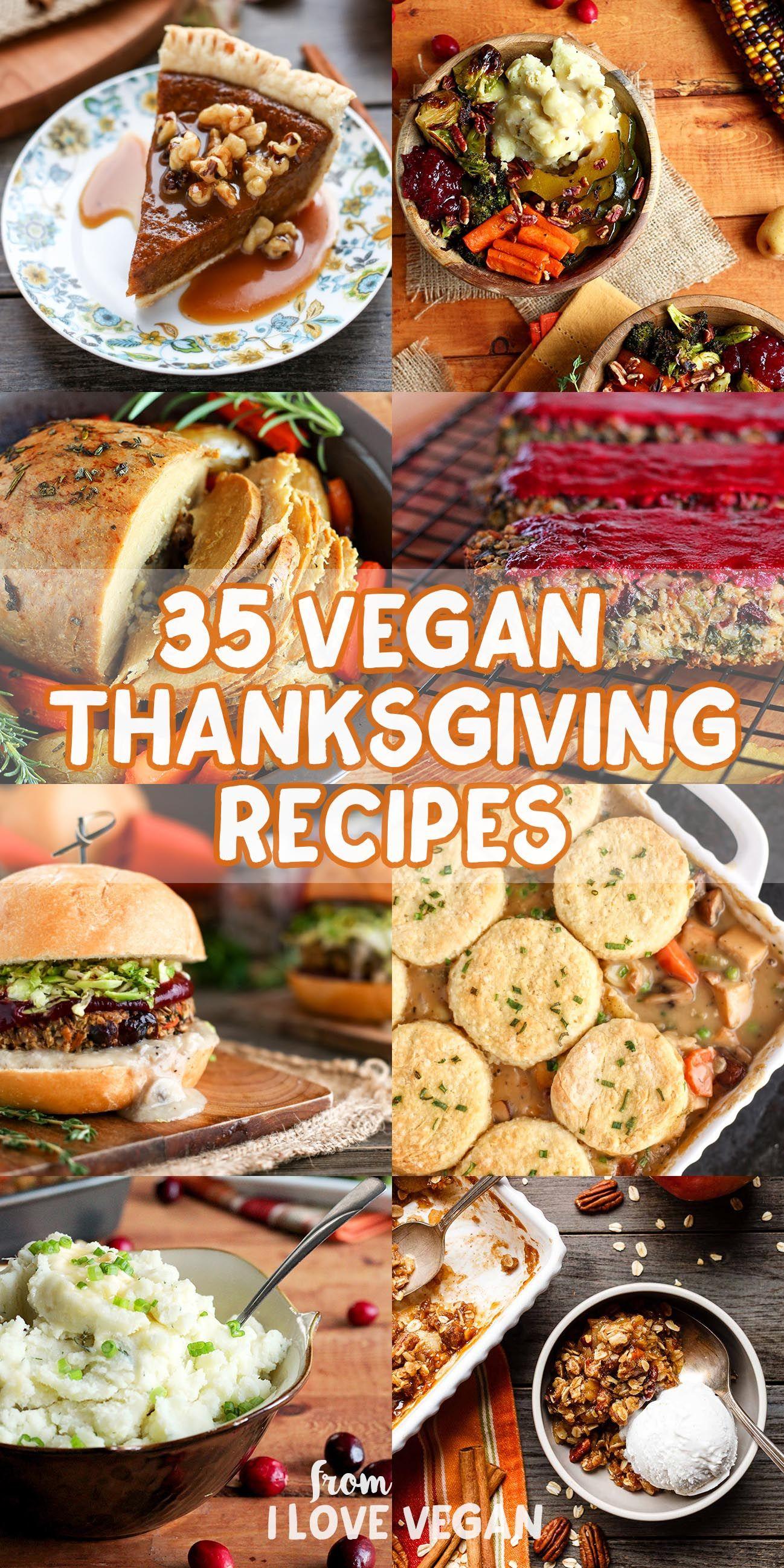 35 Vegan Thanksgiving Recipes Vegan Recipes Pinterest