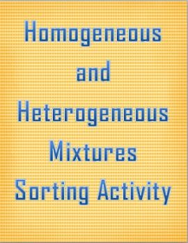 Worksheets Types Of Mixture Worksheets homogeneous and heterogeneous mixtures card sorting activity the activity