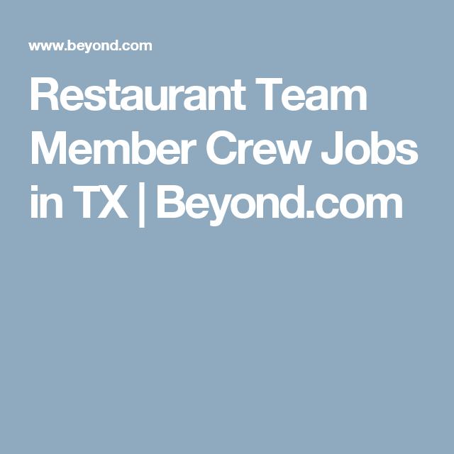 Restaurant Team Member Crew Jobs in TX Team