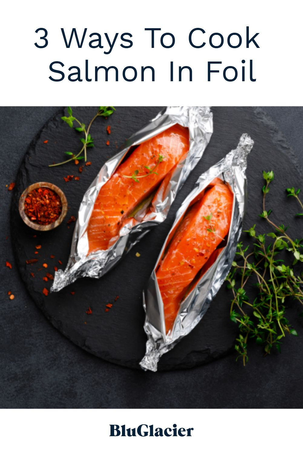 3 Ways To Cook Salmon In Foil Cooking Salmon Baked Salmon Recipes Cooking