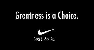 Make a Choice to be Great!