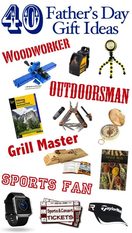 40 Father S Day Gift Ideas Outdoorsman Grillmaster Woodworker Sports Fan Fathers Day Gifts Fathers Day Outdoorsman