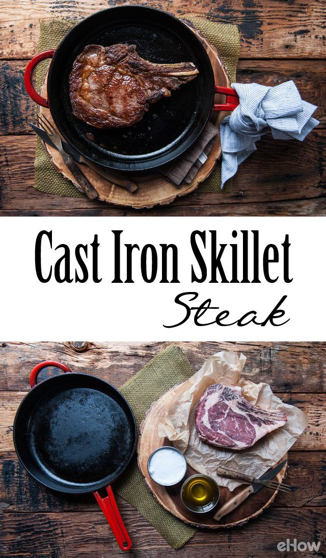 How to Cook a Steak in a Cast Iron Skillet | How to cook ...