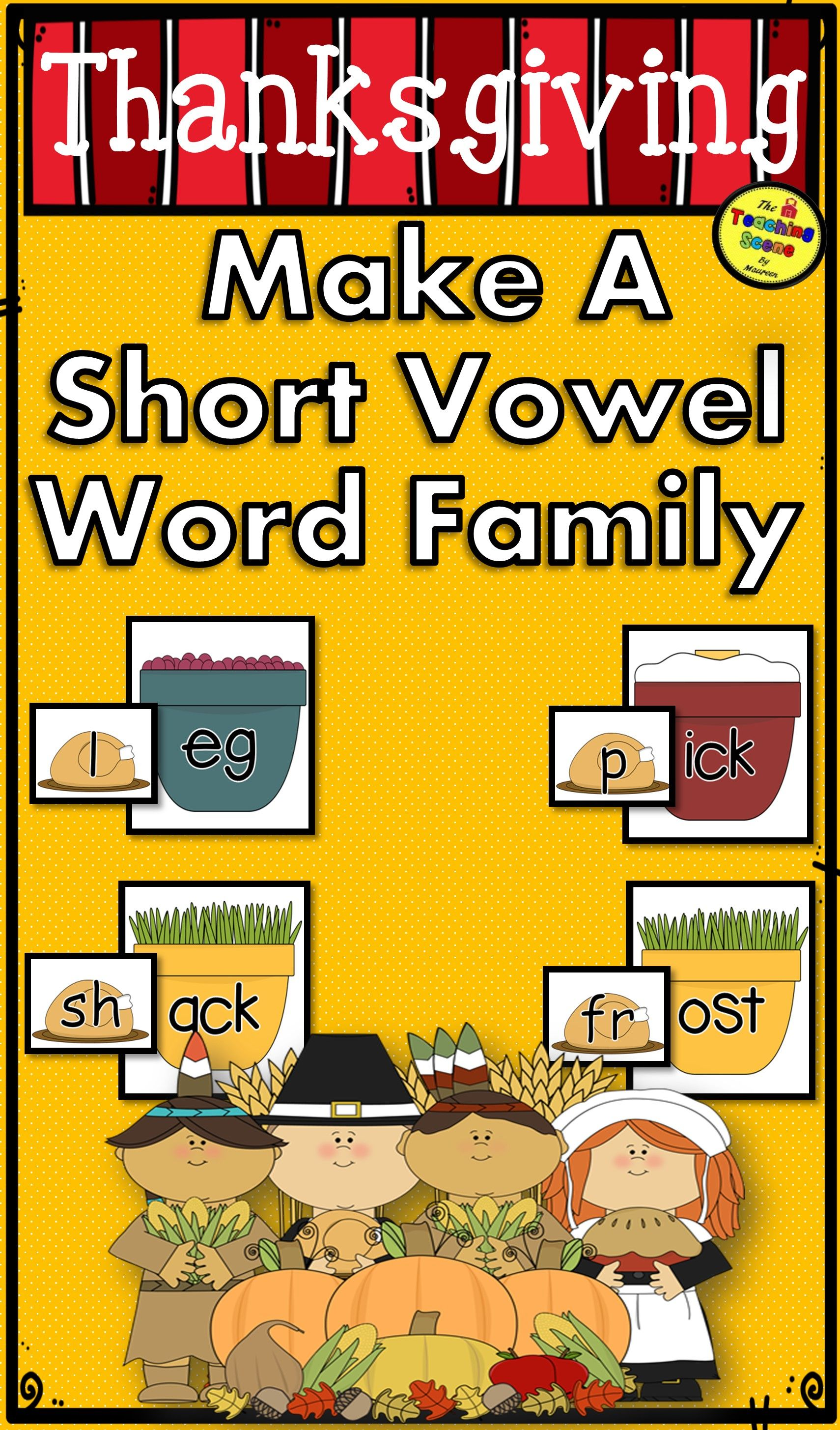 Thanksgiving Make A Short Vowel Word Family Center