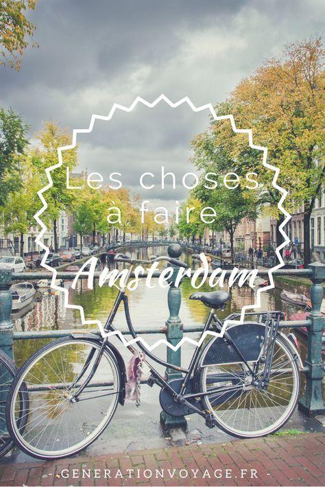 Les 13 choses incontournables à faire à Amsterdam