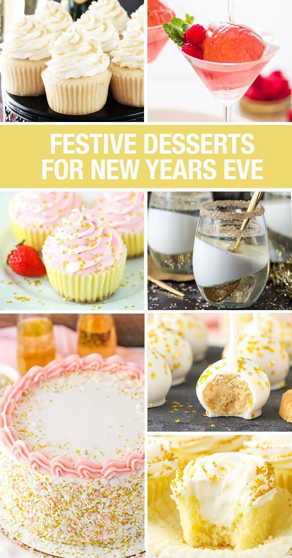 12 Festive New Year's Eve Desserts New years eve dessert