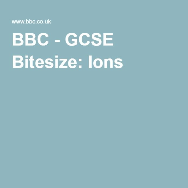 Bbc gcse bitesize ions science class pinterest aqa gcse a secondary school revision resource for ocr gcse science about rocks metals and cars for scrap urtaz Images