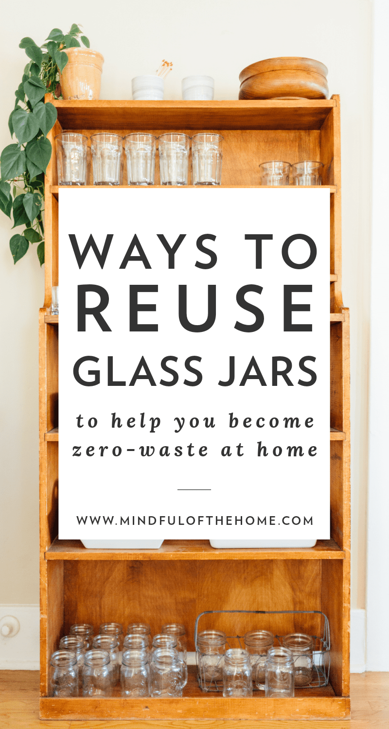 15 Practical Ways to Reuse Glass Jars at Home