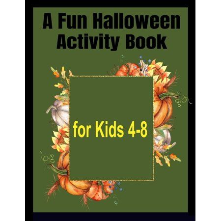 Gallery A Fun Halloween Activity Book for Kids 4 8 Paperback is free HD wallpaper.