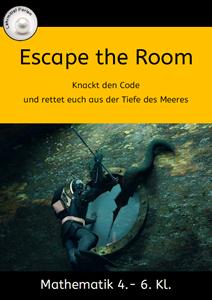 Gruppenspiel: Escape the Room mit Mathematik für die 4.-6. Klasse