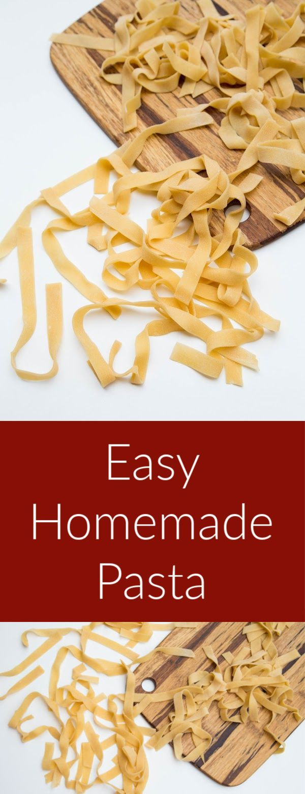 Easy Homemade Pasta, step by step recipe for homemade pasta. You will never buy one at a store after this!
