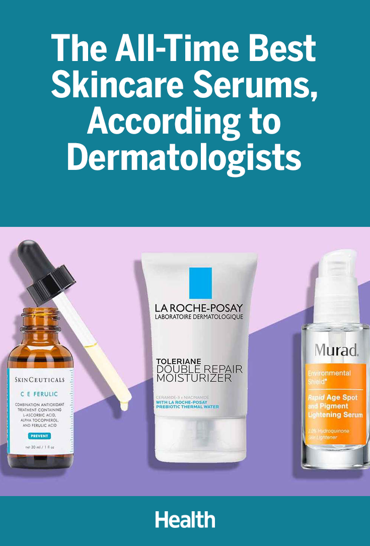 Yes You Need A Serum These Are The Best Ones According To Dermatologists Skin Care Recommended Skin Care Products Top Skin Care Products