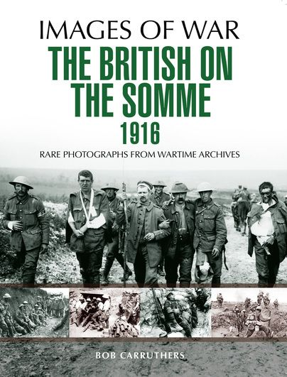 The British on the Somme 1916 -http://www.pen-and-sword.co.uk/The-British-on-the-Somme-1916-Paperback/p/11486