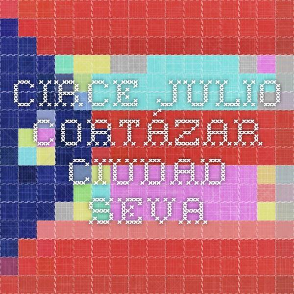 Circe - Julio Cortázar - Ciudad Seva
