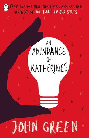 An Abundance Of Katherines An Abundance Of Katherines John Green Books John Green