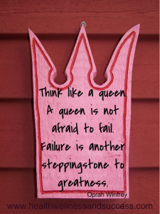 think like a queen. a queen is not afraid to fail. failure is another steppingstone to greatness #law of attraction http://healthwellnessandsuccess.com/4-laws-of-success/