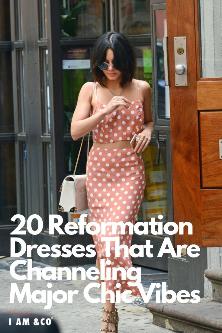 20 Reformation Dresses Fashion Girls Are Buying Right Now