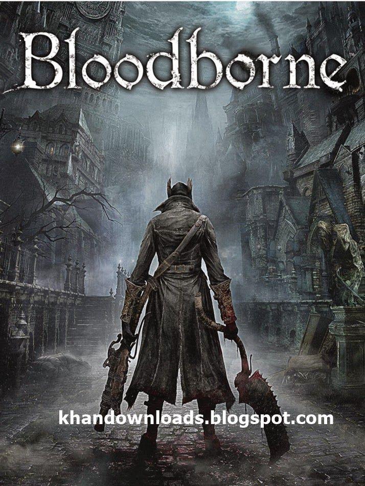 Bloodborne pc game free download video games bloodborne game bloodborne bloodborne art - Bloodborne download ...