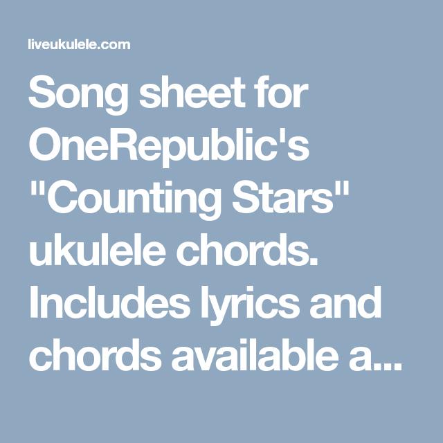 Counting Stars Ukulele Chords By Onerepublic Song Sheet Counting