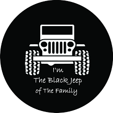 I M The Black Jeep Of The Family Tire Cover Jeep Tire Cover