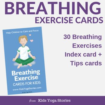 30 breathing exercise cards for kids help children to