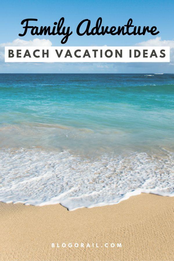 Beach Vacation Ideas