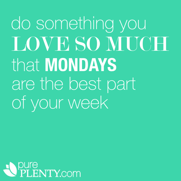 Image result for love monday quote