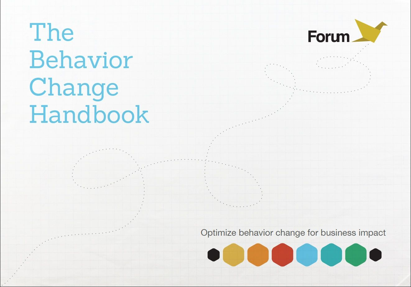 The Behavior Change Handbook Shares Fourm S Approach To