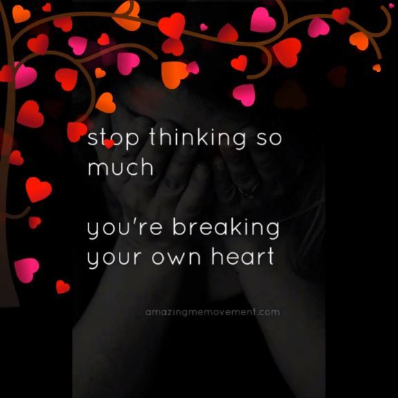 Sometimes we think too much about sad things or worry too much about everything. Stop doing that. You're breaking your own heart ❤️ #quotesvideos #selflovequotes #selflovequotespositivity #selflovequotesforwomen #inspirationalselflovequotes #selflovequotesaffirmations #selflovequotesconfidence #selflovequotesrecovery #happinessselflovequotes #mentalhealthselflovequotes #motivationalselflovequotes #strengthselflovequotes